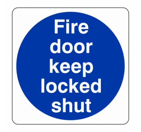 Fire Door Keep Locked Shut...