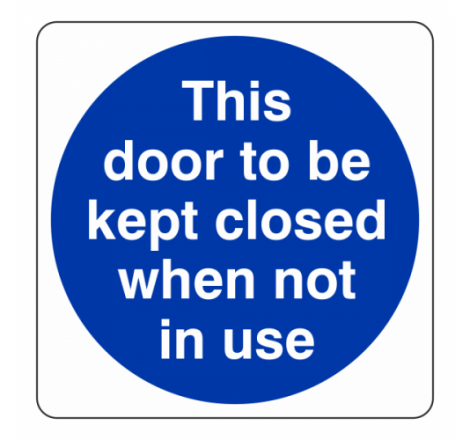 This Door to be Kept Closed...